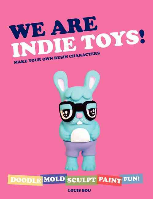We Are Indie Toys By Bou, Louis